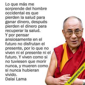 #Frase del Dalai Lama. Las contradicciones del hombre!