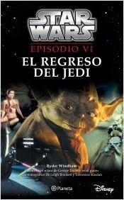 Star Wars. Episodio VI. El regreso del jedi | Planeta de Libros
