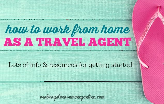 Information on working from home as a travel agent.