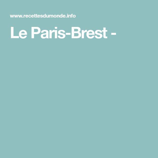 Le Paris-Brest -