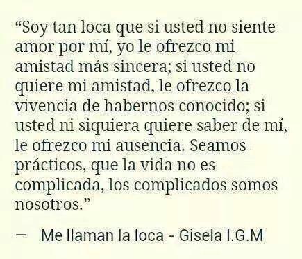 Me llaman loca.- Gisela I.G.M