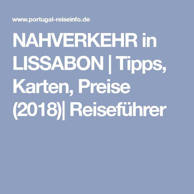 NAHVERKEHR in LISSABON | Tipps, Karten, Preise (2018)| Reiseführer