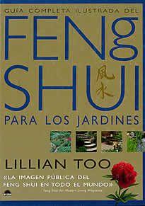 Feng Shui para los jardines de lillian too editado por Oniro.Este magnífico libro, incluye: * Consejos prácticos sobre como aplicar los principios del Feng Shui en las jardineras, la terraza, el patio, el jardín e incluso en el bloque de viviendas en la ciudad. * Una guía exhaustiva de las mejores plantas para cultivar y las que conviene evitar, a tenor de los principios de color, forma y línea del Feng Shui. * Características especiales que potencian el Feng Shui positivo en todo el…