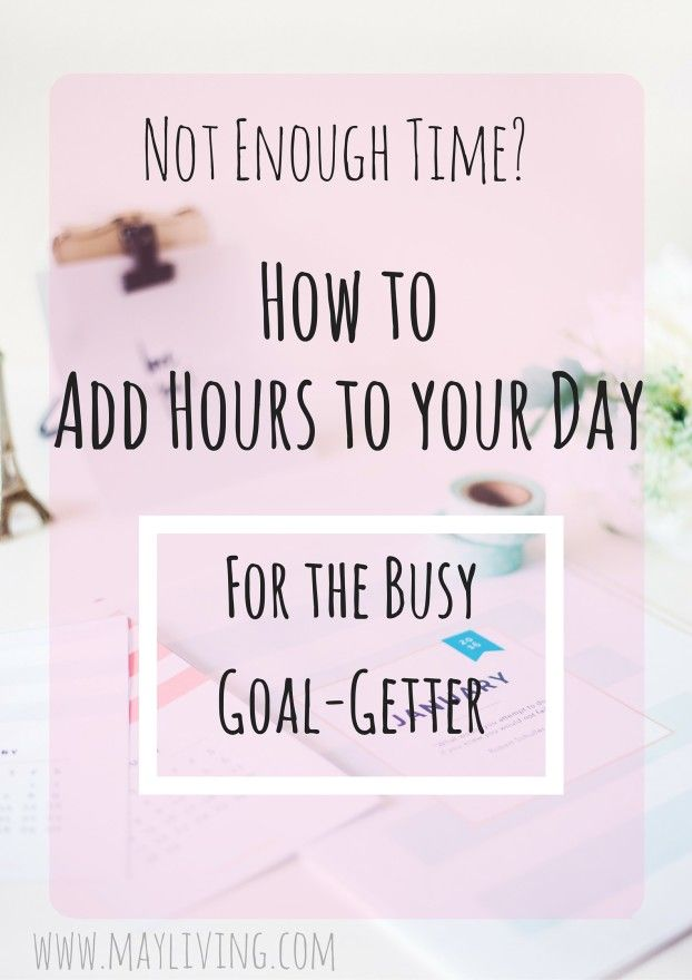 Finding time can be tough especially when you're completely booked with everything else. Learn how to add extra hours in your day to find time for things that actually matter