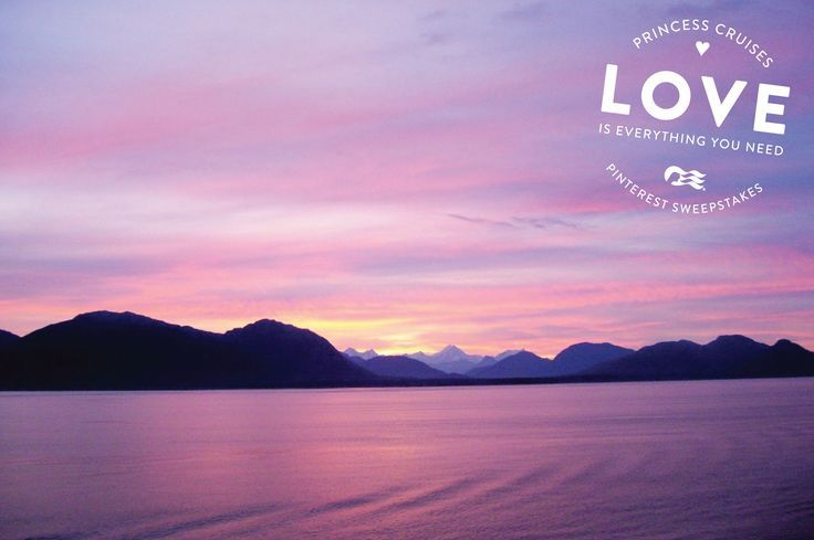 Love is everything you need. And I'd love an Alaskan cruise.