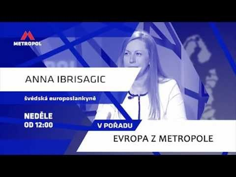 Evropa z Metropole: Anna Ibriisagic