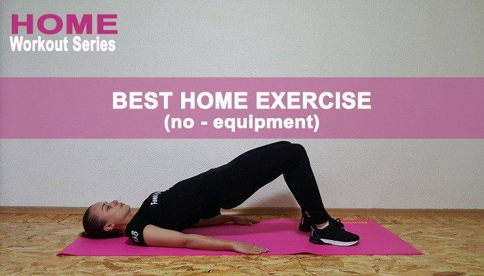 Top 10 Exercises for Women You Can Do at Home (No-Equipment)