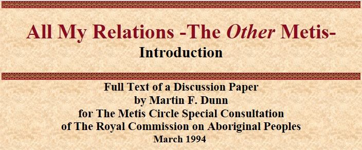 All my relations - the other Métis