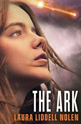Mythical Books: a crime punishable by death - The Ark by Laura Liddell Nolen