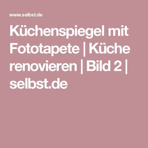 die besten 25+ fototapete küche ideen auf pinterest | tapeten ... - Küchenspiegel Mit Fototapete