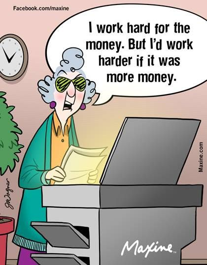 5602202ab4703611873f099078b18836 serious quotes work hard 1354 best maxine images on pinterest aunty acid, funny images and