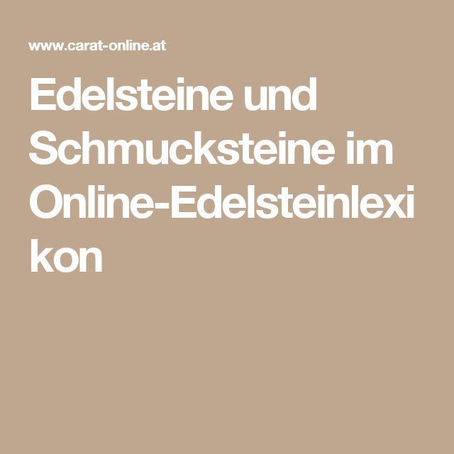 Edelsteine und Schmucksteine im Online-Edelsteinlexikon