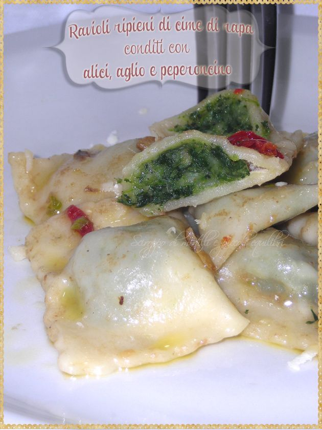Ravioli ripieni di cime di rapa conditi con alici, aglio e peperoncino (Ravioli stuffed with turnip greens topped with anchovies, garlic and chilli) #Pasta #homemadepasta