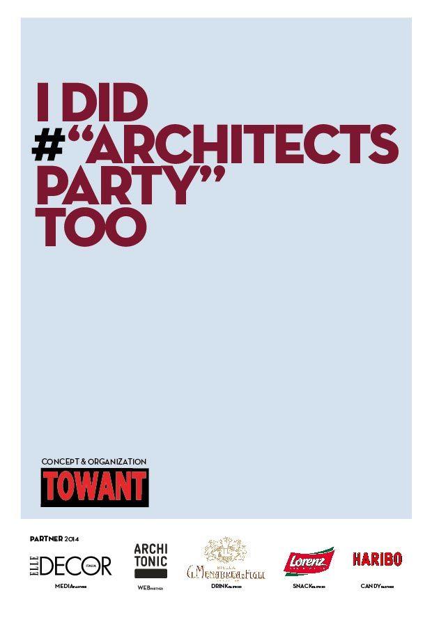 #architectsparty #italia #2014 #flyer #mood #tour #apertitif #party #design #architecture Concept by TOWANT www.towant.eu