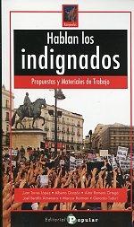 Hablan los indignados.  Popular, 2011