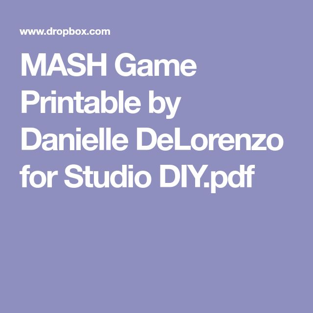 MASH Game Printable by Danielle DeLorenzo for Studio DIY.pdf