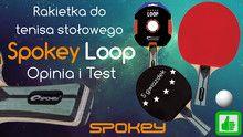 Spokey Loop - Rakietka do tenisa stołowego – Opinia i Test