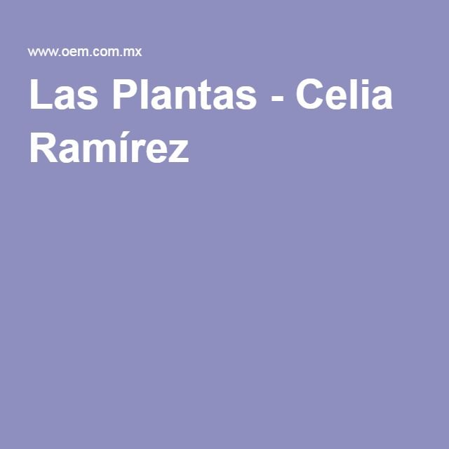 Hablando de las propiedades de los capulines (fam cerezas) Las Plantas - Celia Ramírez
