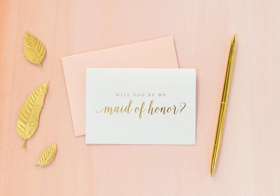 Gold Foil Will You Be My Maid of Honor card maid by starboardpress