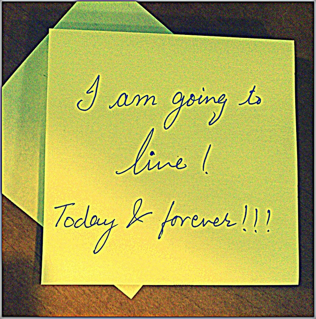 I am going to live. Today and forever!Photos, Quotes, Forever, Today, Living, I Am