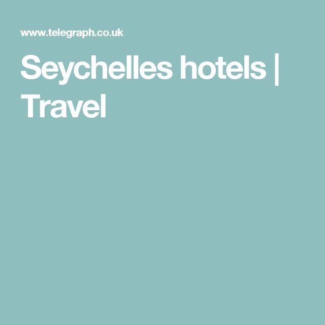 Seychelles hotels | Travel