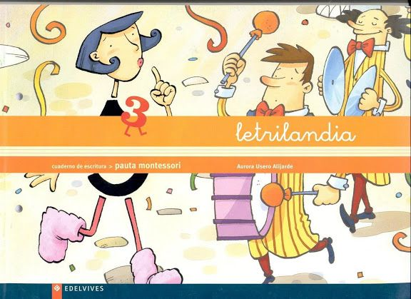 """Cuaderno de Escritura 3 del proyecto de aprendizaje de la lectoescritura """"Letrilandia"""" de Edelvives."""