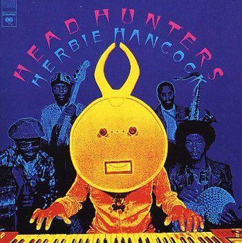 Herbie Hancock - Headhunters: Jazz Album, Album Covers, Head Hunters, Chameleons, Album Artworks, Headhunter, Music Art, Covers Art, Herbie Hancock