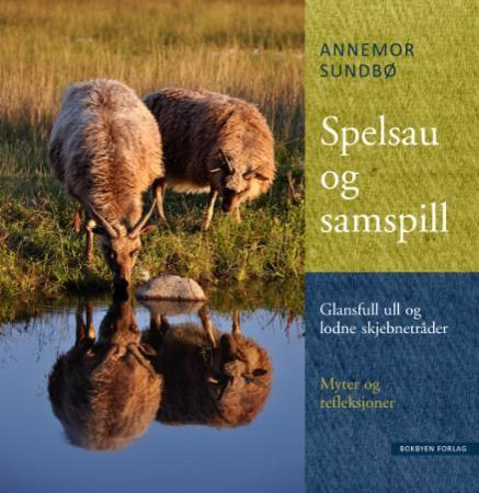 Spelsau og samspill: glansfull ull og lodne skjebnetråder