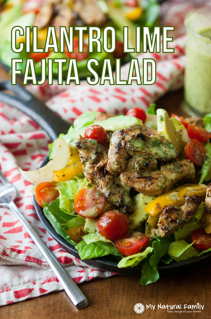 Sizzling Cilantro Lime Fajita Salad with Honey Lime Vinaigrette Recipe