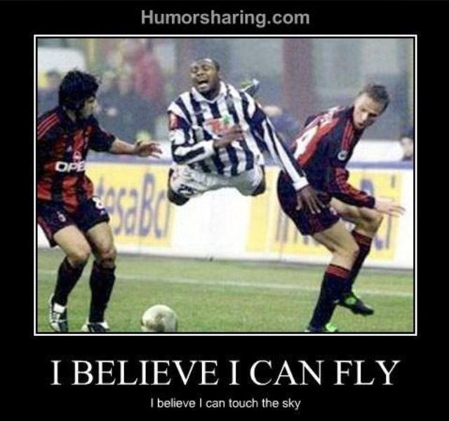 I believe I can fly.
