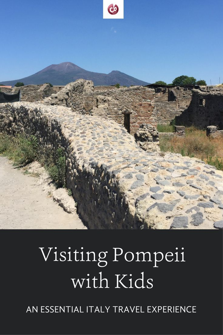 Visiting the Ruins of Pompeii with Kids