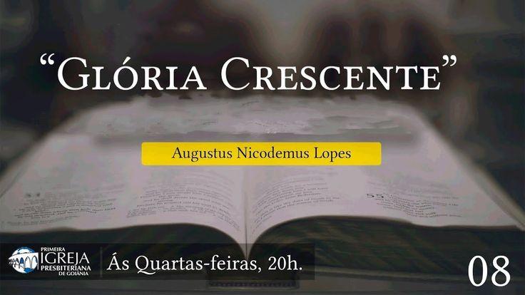 Gloria Crescente Augustus Nicodemus Crescente