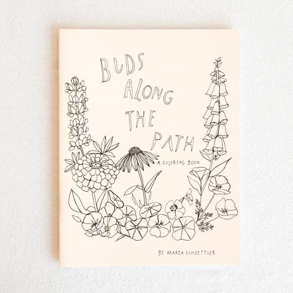 Maria Schoettler Buds Along The Path Coloring Book Gifts For Mom
