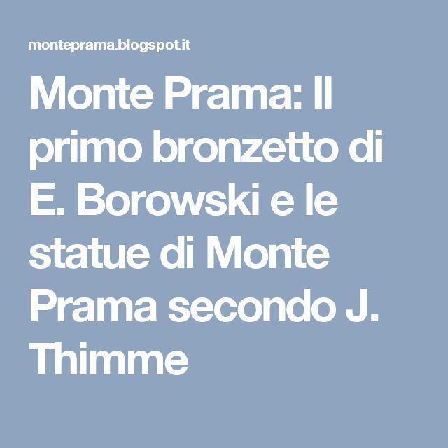 Monte Prama: Il primo bronzetto di E. Borowski e le statue di Monte Prama secondo J. Thimme