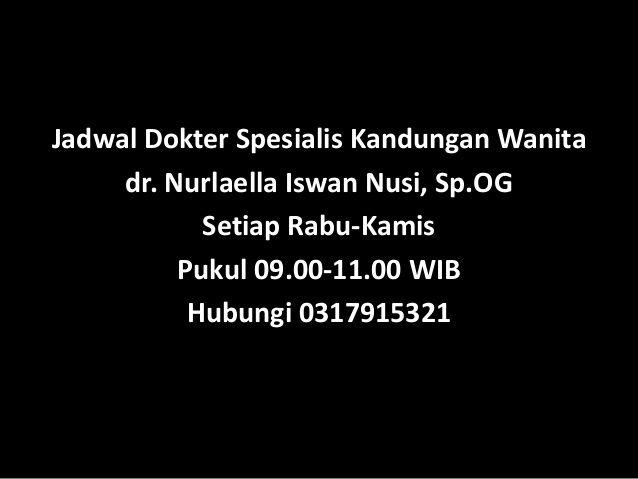 Dokter spesialis kandungan wanita Untuk daerah Surabaya Gresik Lamongan Jawa Timur