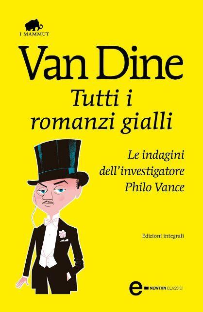 S.S. Van Dine - Tutti i romanzi gialli (Repost)