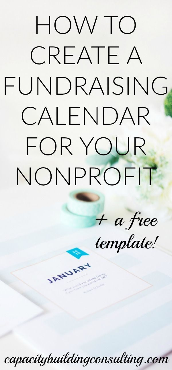 How To Create A Fundraising Calendar For Your Organization Capacity Building Consulting Fundraising Calendar Charity Work Ideas Charity Fundraising