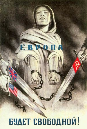 """Soviet WWII propaganda poster with allegorical figure of slavery about to be freed by the swords of the U.S., Britain and Russia. Caption reads: """"Europe will be free!""""  source"""