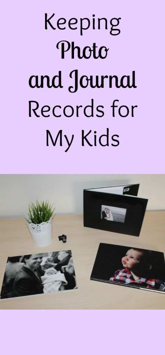 Keeping Photo and Journal Records for My Kids