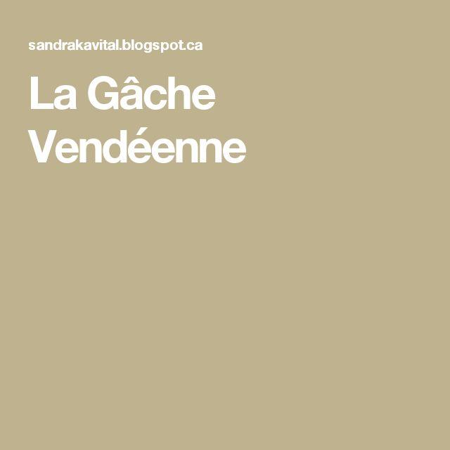 La Gâche Vendéenne