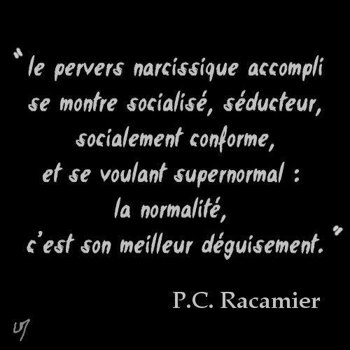 pervers narcissique, P.C Racamier (1)