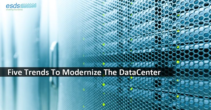 Five Trends To Modernize The #DataCenter #CloudRedefined