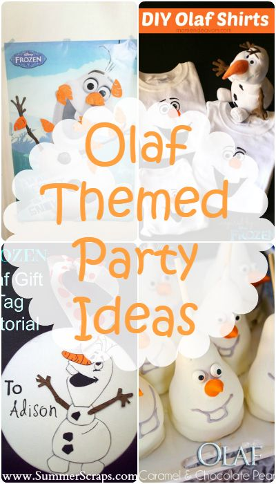 Olaf Themed Party Ideas | Summer Scraps
