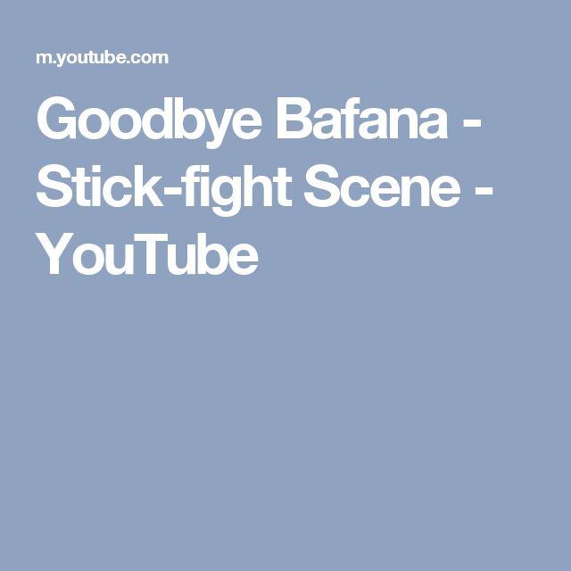 Goodbye Bafana - Stick-fight Scene - YouTube