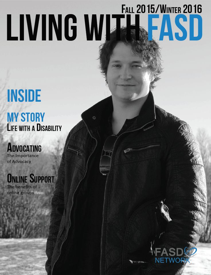 A bi-annual magazine including topics such as: Advocating, Respite, Online Support and a feature article interview with an individual living with FASD #FASD