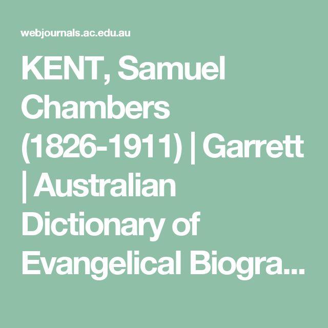 KENT, Samuel Chambers (1826-1911) | Garrett | Australian Dictionary of Evangelical Biography