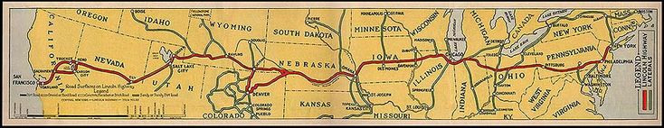 Route of the Lincoln Highway. America's first transcontinental highway spanned from New York City to San Francisco turns 100 years old.  Fun fact: The trip would take up to 30 days by automobile averaging 108 miles per day.