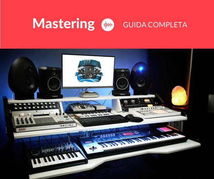 """Dopo 10 anni in Home Studio, eccoti la mia guida completa che ti spiega come fare mastering autonomamente. Il Mastering audio è un processo che viene visto come una sorta di magia in stile Harry Potter da chi non sa esattamente cosa sia, e che viene definito come """"il Photoshop [...]"""