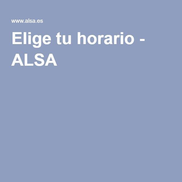 Elige tu horario - ALSA