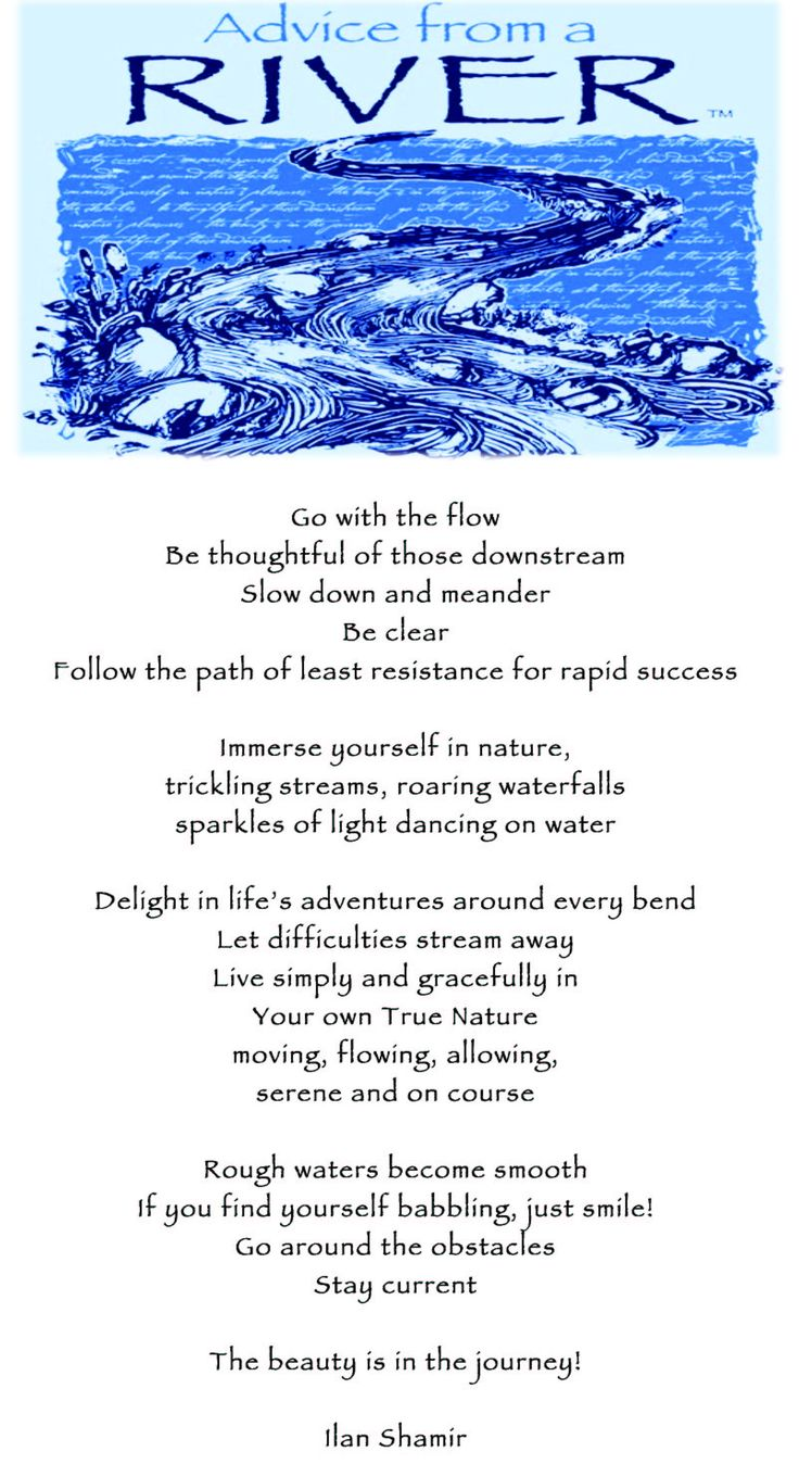 "When I first read this poem, I knew what Angus' middle name would be. ""Delight in life's adventures around every bend. Let difficulties stream away.  Live simply and gratefully in your own true nature, moving, flowing, allowing, serene and on course."""